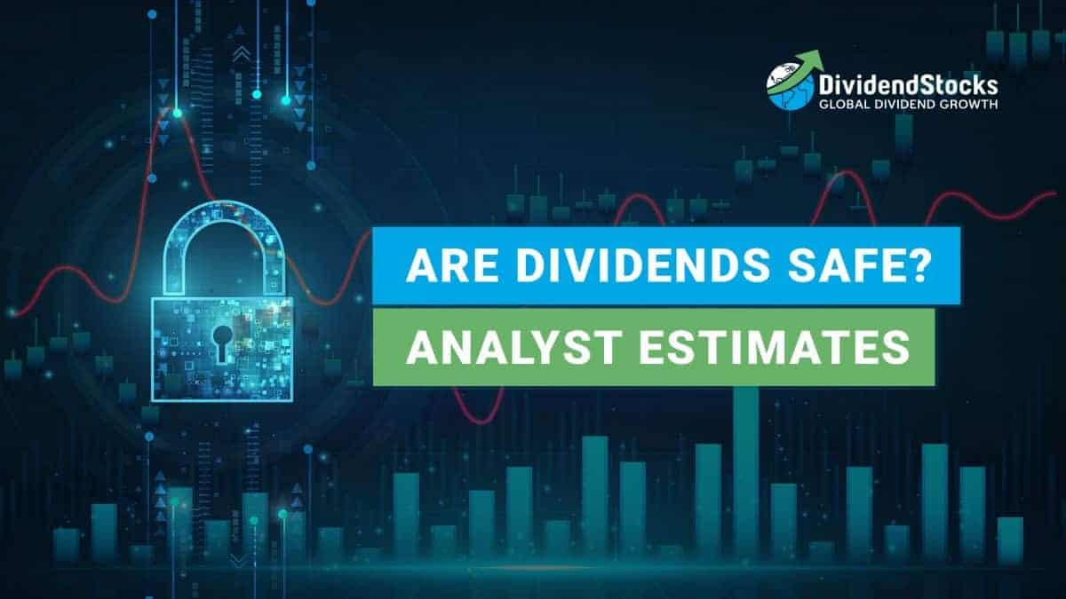 Are dividends safe-Analyst estimates