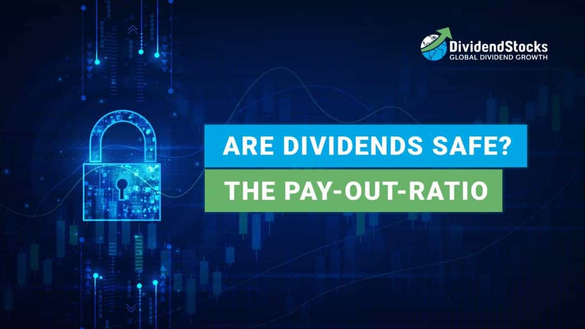 Are dividends safe - The pay out ratio