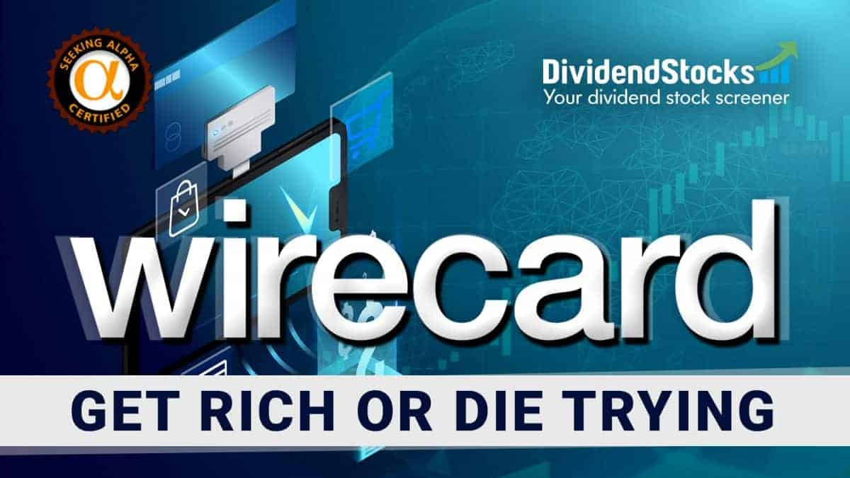 Wirecard stock analysis - get rich or die trying